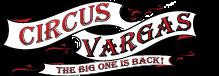 Circus Vargas Traveling Circus Event 2020